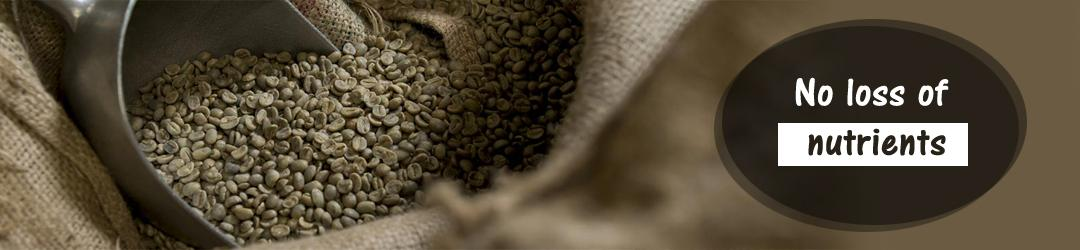 No loss of nutrients green coffee