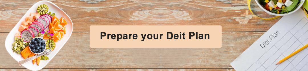 Prepare your diet plan